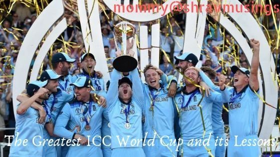 ICC World Cup Lessons, shravmusings, ICC World Cup, Cricket Lessons, Life Lessons from Cricket